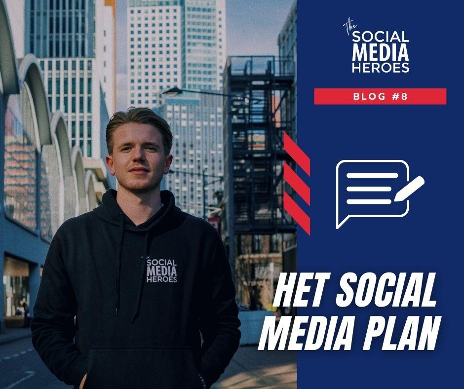 Een social media plan maken | Zo doe je dat!