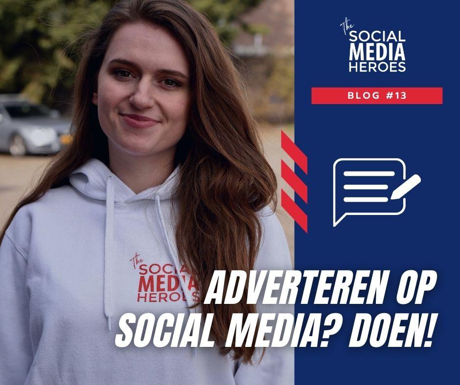 Adverteren op social media, waarom je het zou moeten doen!